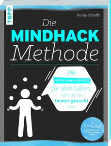 Die Mindhack-Methode