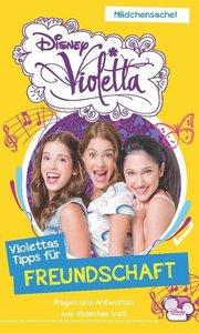 Disney Violetta - Disney Violettas Tipps für... Freundschaft