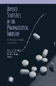 Applied Statistics in the Pharmaceutical Industry