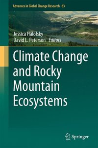 Climate Change and Rocky Mountain Ecosystems