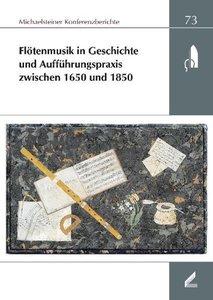 Flötenmusik in Geschichte und Aufführungspraxis zwischen 1650 un