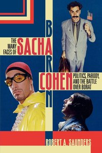 Many Faces of Sacha Baron Cohen