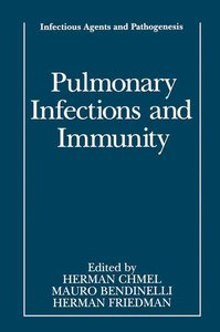 Pulmonary Infections and Immunity