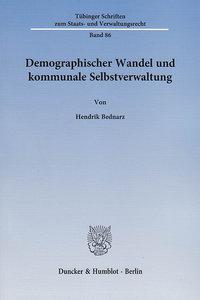 Demographischer Wandel und kommunale Selbstverwaltung