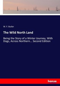 The Wild North Land
