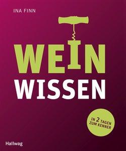 Weinwissen: in 2 Tagen zum Kenner