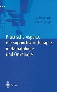 Praktische Aspekte der supportiven Therapie in Hämatologie und O