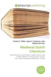 Medieval Dutch Literature