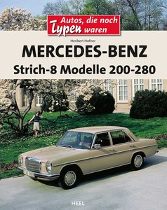 Mercedes-Benz Strich-8 Modelle 200 - 280 E