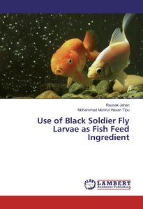 Use of Black Soldier Fly Larvae as Fish Feed Ingredient