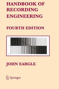 Handbook of Recording Engineering
