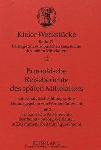 Europäische Reiseberichte des späten Mittelalters