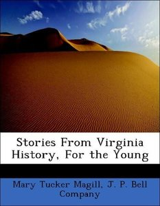 Stories From Virginia History, For the Young