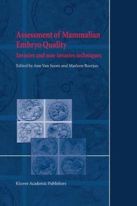 Assessment of Mammalian Embryo Quality