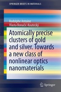 Atomically precise clusters of gold and silver. Towards a new cl