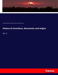History of inventions, discoveries and origins
