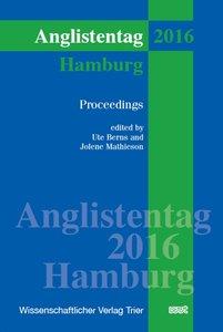 Anglistentag Hamburg (2016): Proceedings (XXXVIII)