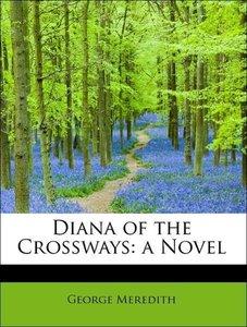 Diana of the Crossways: a Novel