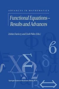 Functional Equations - Results and Advances