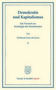 Demokratie und Kapitalismus. Ein Versuch zur Soziologie der Staa