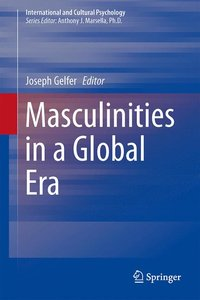 Masculinities in a Global Era
