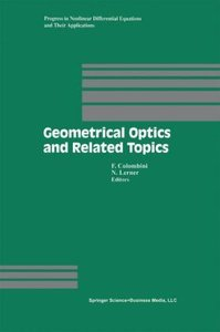 Geometrical Optics and Related Topics