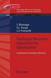 Stochastic Recursive Algorithms for Optimization