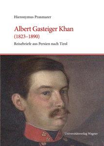 Albert Gasteiger Khan (1823-1890)