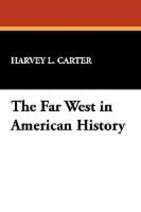 The Far West in American History