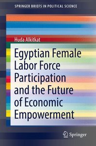 Egyptian Female Labor Force Participation and the Future of Econ