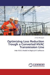 Optimizing Loss Reduction Trough a Converted HVAC Transmission L