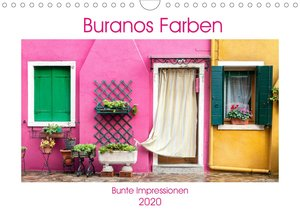 Buranos Farben - Bunte Impressionen (Wandkalender 2020 DIN A4 qu