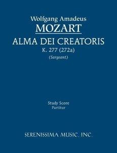 Alma Dei Creatoris, K. 277 (272a) - Study Score