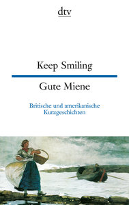 Keep Smiling / Gute Miene