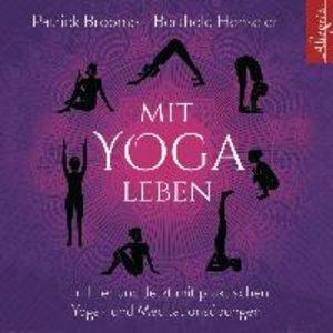 P.Broome/B.Henseler: Mit Yoga Leben