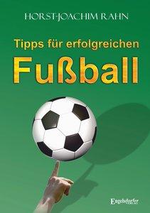 Tipps für erfolgreichen Fußball
