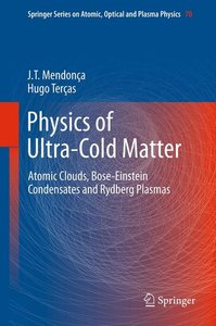 Physics of Ultra-Cold Matter
