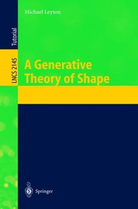 A Generative Theory of Shape