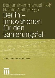 Berlin - Innovationen für den Sanierungsfall