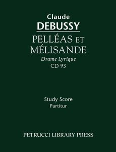 Pelleas Et Melisande - Study Score