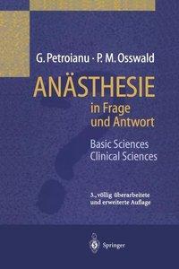 Anästhesie in Frage und Antwort