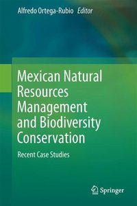 Mexican Natural Resources Management and Biodiversity Conservati