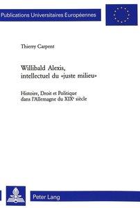 Willibald Alexis, intellectuel du «juste milieu»