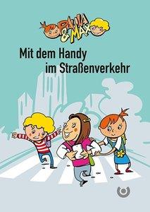 Paula & Max - Mit dem Handy im Straßenverkehr