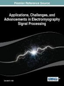 Applications, Challenges, and Advancements in Electromyography S