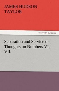 Separation and Service or Thoughts on Numbers VI, VII.