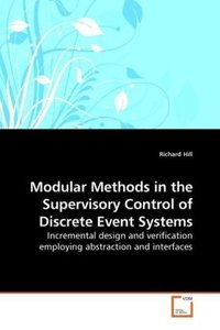 Modular Methods in the Supervisory Control of Discrete Event Sys