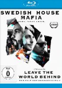 Leave The World Behind-Swedish House M (Blu-ray)