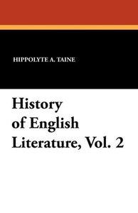History of English Literature, Vol. 2