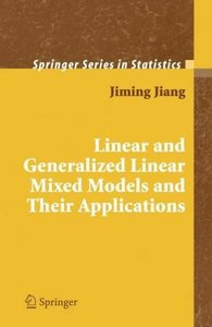 Linear and Generalized Linear Mixed Models and Their Application